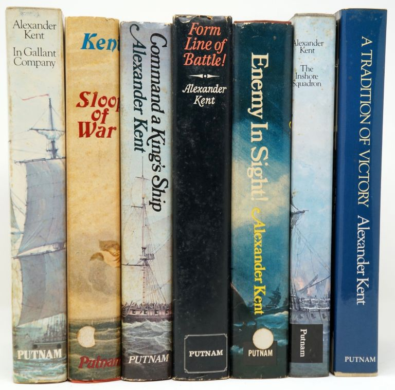 In Gallant Company, Sloop of War, Command a King's Ship, Form Line of Battle!, Enemy in Sight!, The Inshore Question, [and] A Tradition of Victory [Seven First American Editions of the Bolitho Novels]. Alexander Kent.