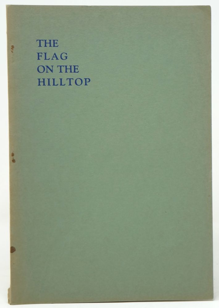 The Flag on the Hilltop. Mary Tracy Earle.