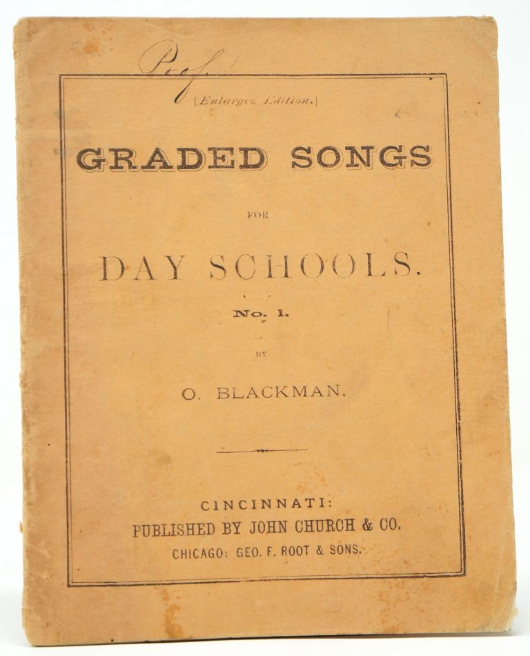 Graded Songs for Day Schools, No. 1. O. Blackman.