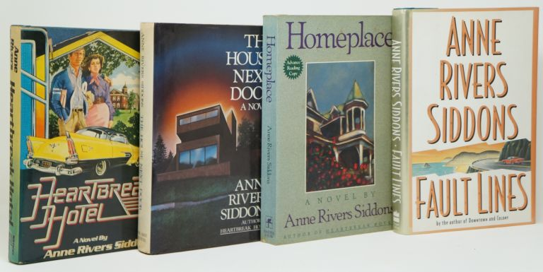 Heartbreak Hotel, The House Next Door, Homeplace, [and] Fault Lines [Four Signed Books by Anne Rivers Siddons]. Anne Rivers Siddons.