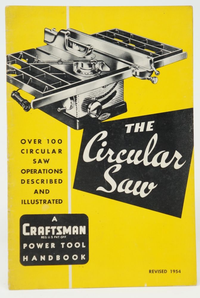 The Circular Saw: An Illustrated Manual of Operation