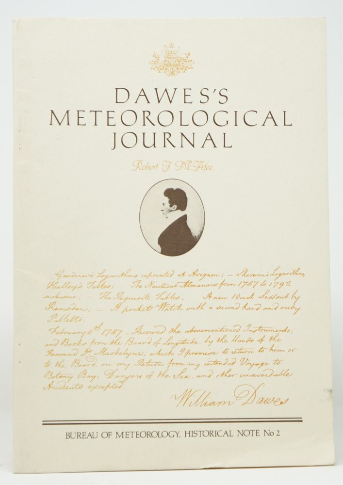 Dawes's Meteorological Journal (Department of Science and Technology Bureau of Meteorology Historical Note No. 2). Robert J. McAfee.