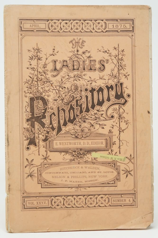 The Ladies' Repository, Vol. XXXV, Number 4, April 1875. E. Wentworth.