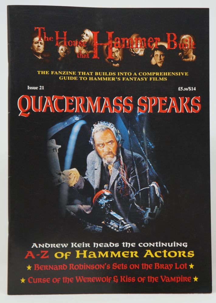 The House that Hammer Built, Issue 21: Quatermass Speaks. Wayne Kinsey.