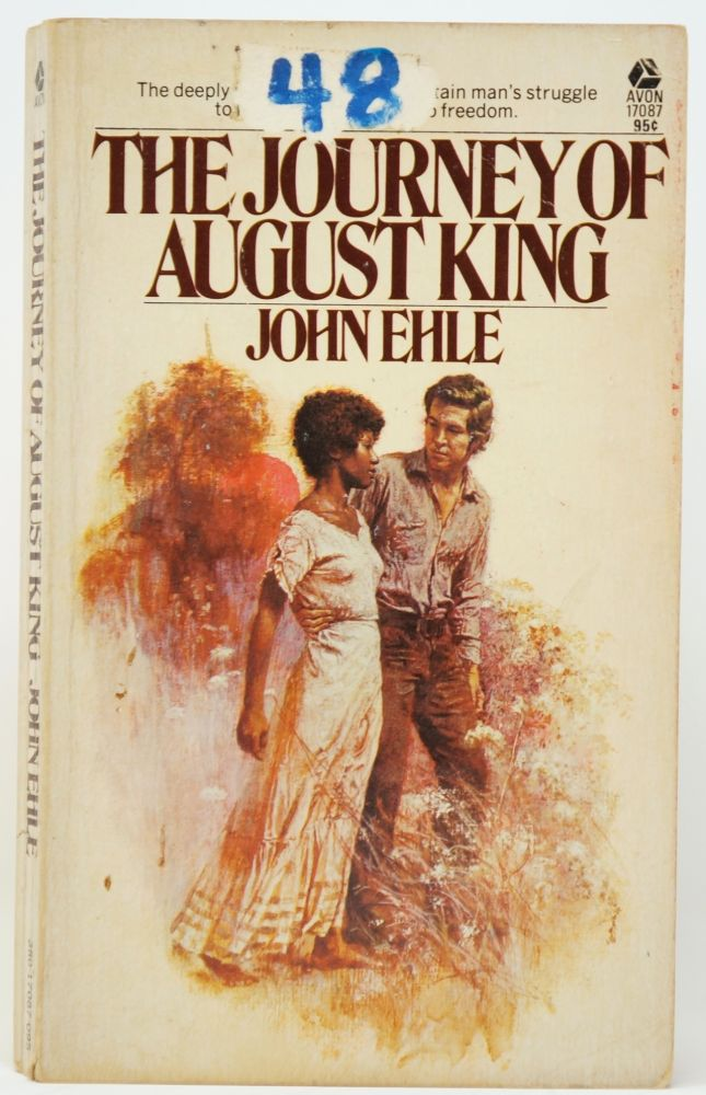 The Journey of August King. John Ehle.
