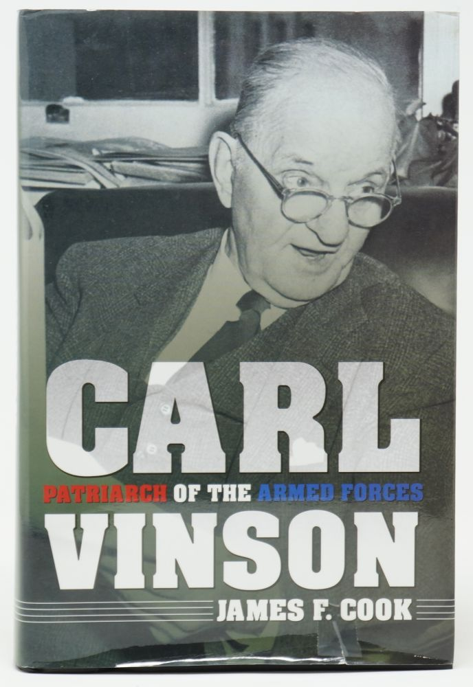 Carl Vinson: Patriarch of the Armed Forces. James F. Cook.