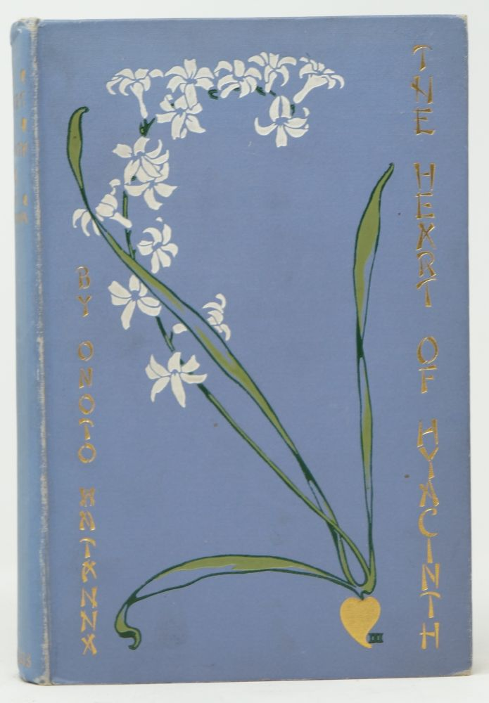 The Heart of Hyacinth. Onoto Watanna, Kiyokichi Sano, Illust., Winnifred Eaton.