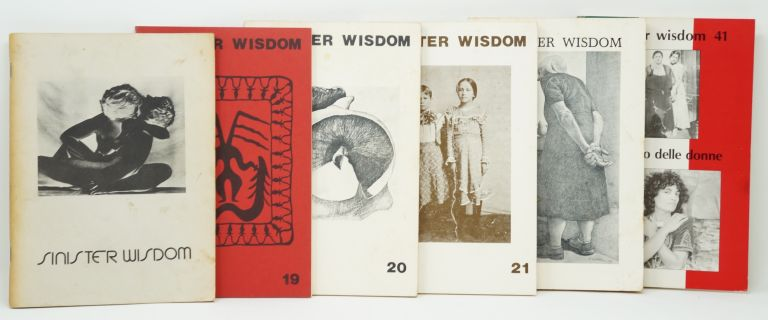 [Feminist Lesbianism] Sinister Wisdom, 6 Issues: Issue 3, Spring 1977; Issue 19, Winter 1982; Issue 20, Spring 1982; Issue 21, Fall 1982, Issue 24, Fall 1983; Issue 41, Summer/Fall 1990: Il Viaggio delle Donne, Italian-American Women Reach Shore [Six Issues]. Catherine Nicholson, Harriet Ellenberger Desmoines, Michelle Cliff, Adrienne Rich, Elana Dykewomon.