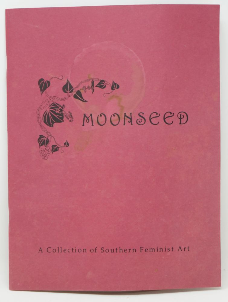 Moonseed: A Collection of Southern Feminist Art