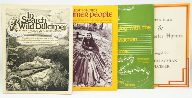 4 Books on the Appalachian Dulcimer: In Search of the Wild Dulcimer, Jean Ritchie's Dulcimer People, Singing with the Appalachian Dulcimer, Christmas & Easter Hymns Arranged for Appalachian Dulcimer [4 Books]. Robert Force, Albert d'Ossche, Carole Palmer, Jean Ritchie, Madeline MacNeil Mason, Mark and Carol Blair, Illust.