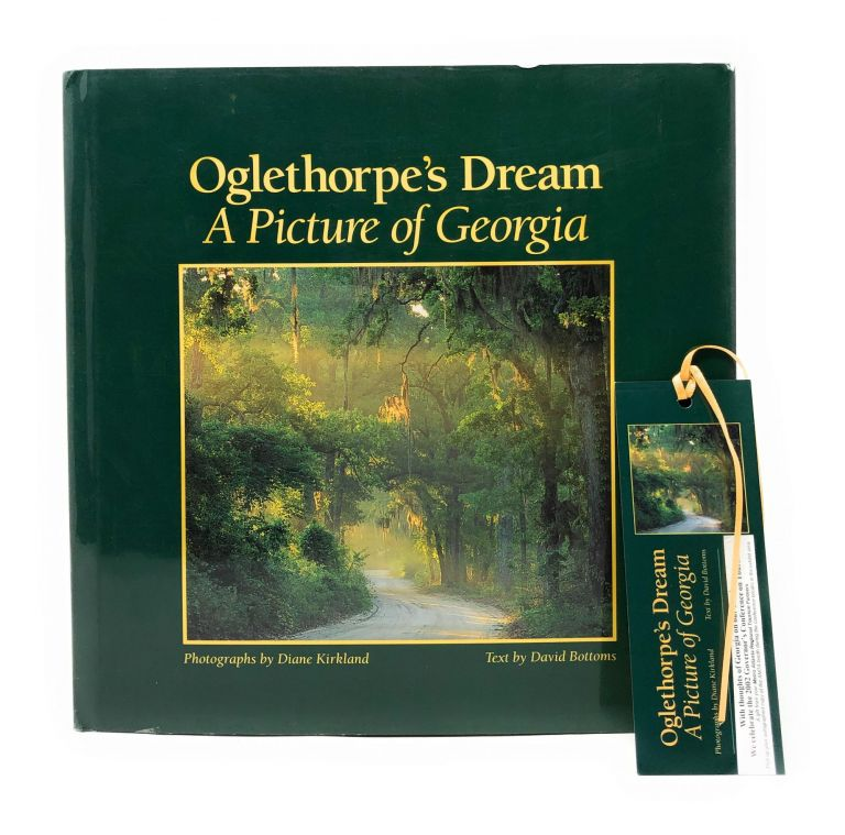 Oglethorpe's Dream: A Picture of Georgia. David Bottoms, Diane Kirkland, Photo.