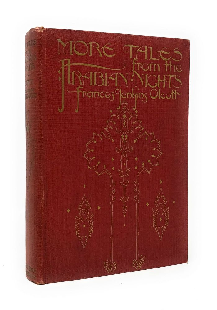 More Tales from the Arabian Nights. Frances JenkinsLane Olcott, Edward William, Willy Pogany, Trans., Illust.
