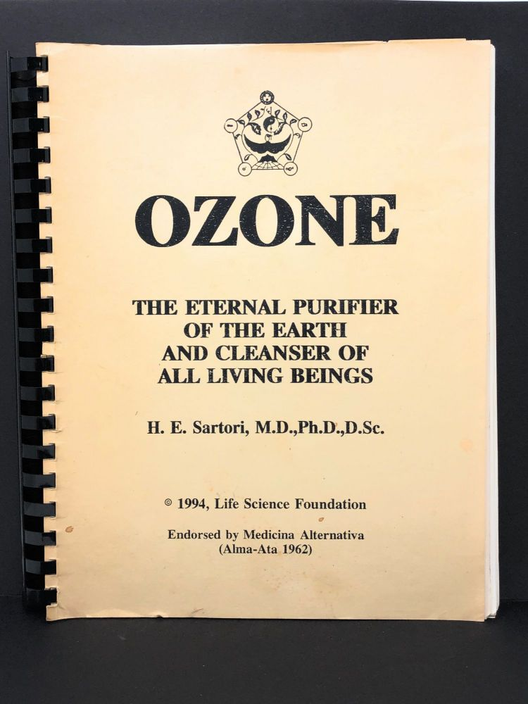 Ozone: The Eternal Purifier of the Earth and Cleanser of All Living Beings. H. E. Sartori.