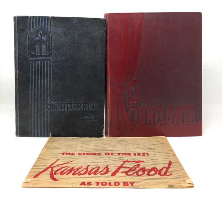 The Sunflower: Topeka High School Yearbooks for 1932 and 1946 plus The Story of the 1951 Kansas Flood