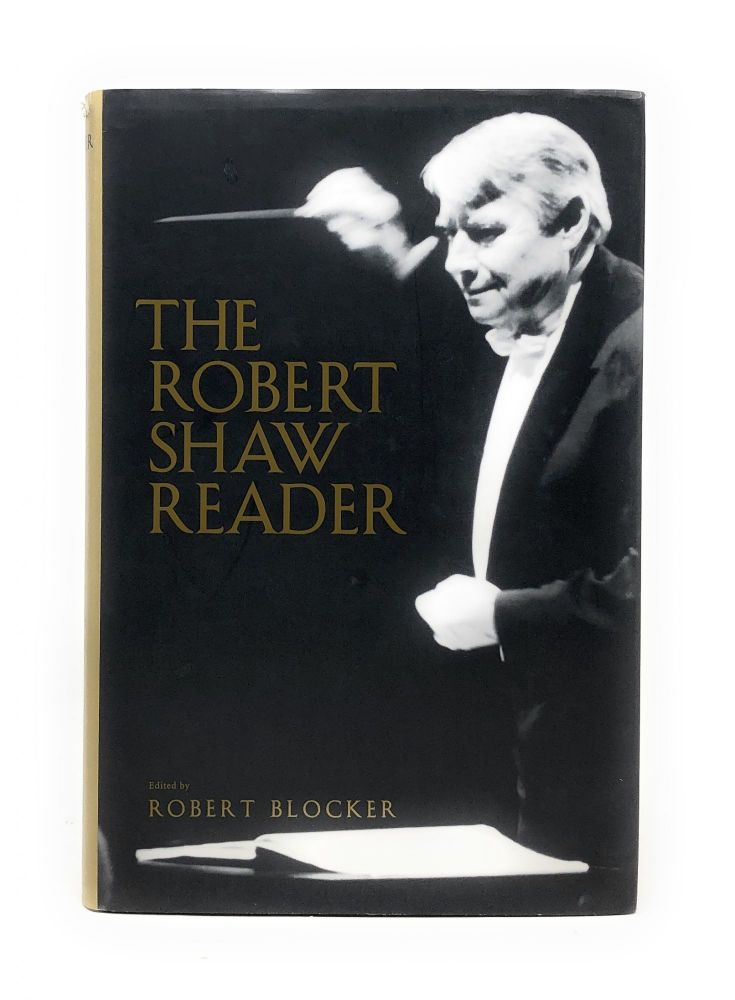 The Robert Shaw Reader. Robert Blocker.