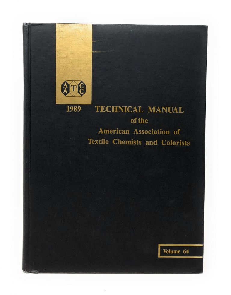 1989 Technical Manual of the American Association of Textile Chemists and Colorists