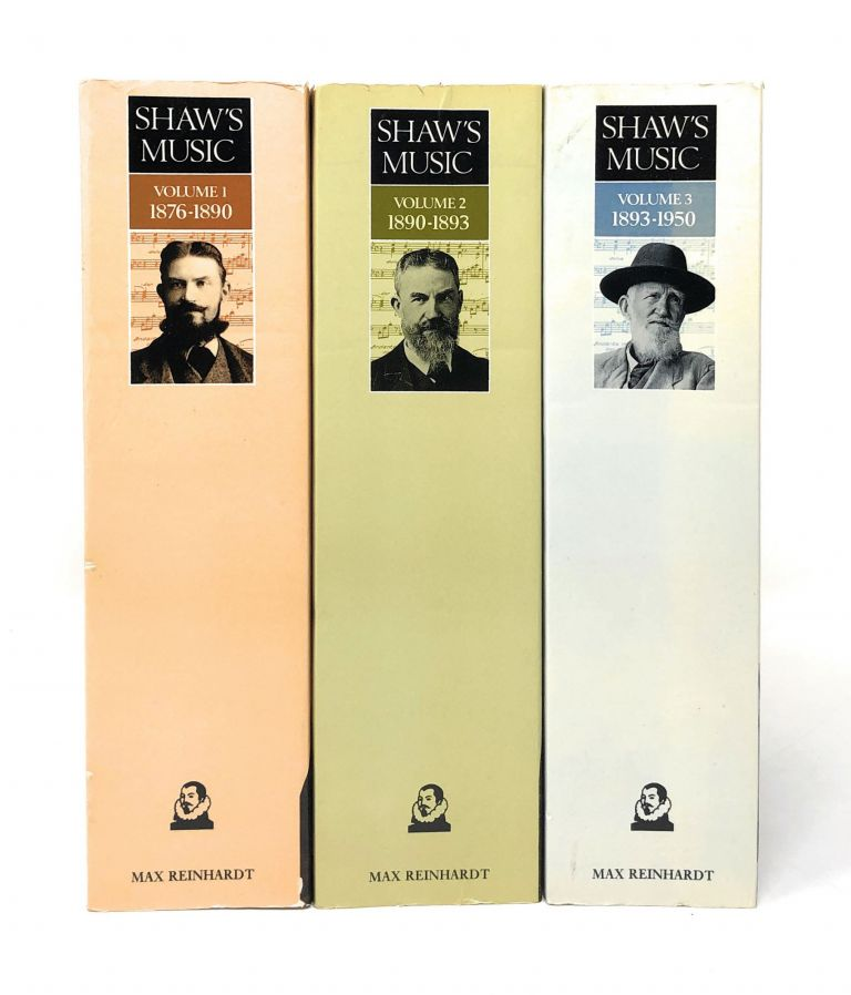 Shaw's Music: The Complete Musical Criticism of Bernard Shaw in Three Volumes [Complete Three Volume Set]. Bernard Shaw, Dan H. Laurence, George.