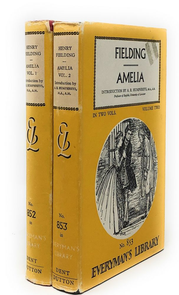 Amelia, Complete in Two Volumes [Everyman's Library]. Henry Fielding, A. R. Humphreys, Intro.