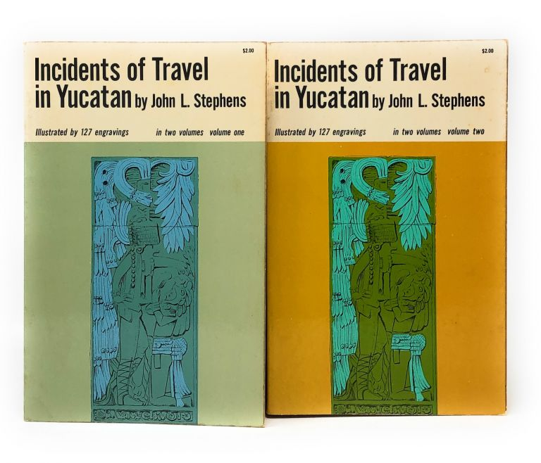 Incidents of Travel in Yucatan in Two Volumes [Two Vol. Set]. John L. Stephens.