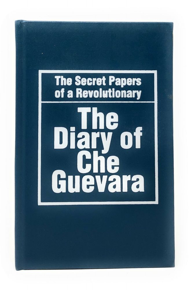 The Diary of Che Guevara: The Secret Papers of a Revolutionary. Che Guevara, Fidel Castro, Intro.