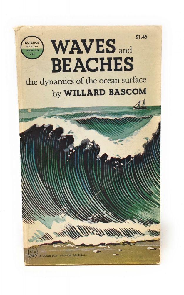 Waves and Beaches: The Dynamics of the Ocean Surface. William Bascom.