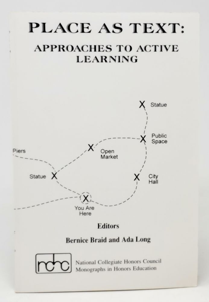 Place As Text: Approaches to Active Learning. Bernice Braid, Ada Long.