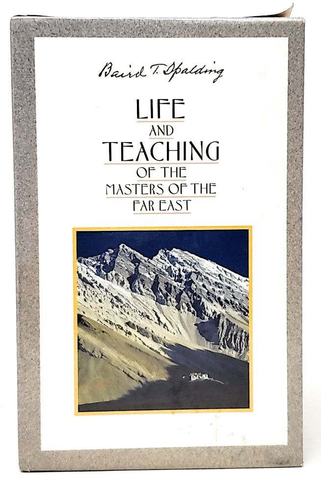 Life and Teaching of the Masters of the Far East [5 Volume Set]. Baird T. Spalding.