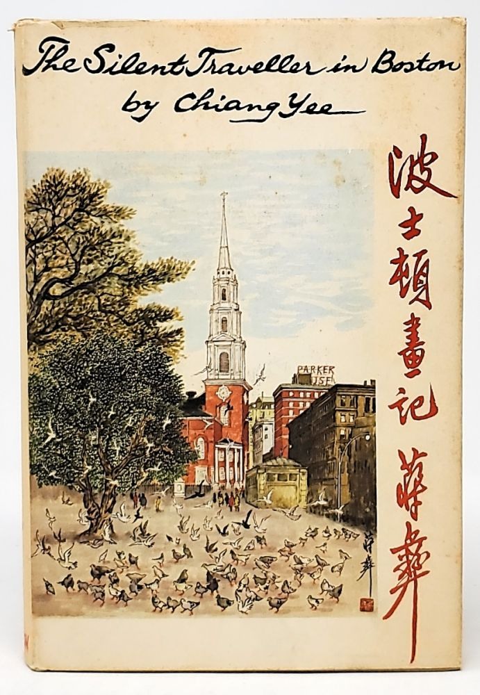 The Silent Traveller in Boston. Chiang Yee.