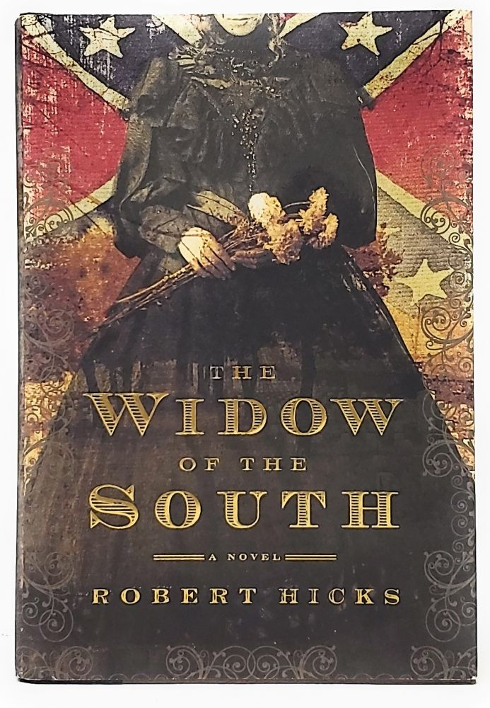 The Widow of the South. Robert Hicks.
