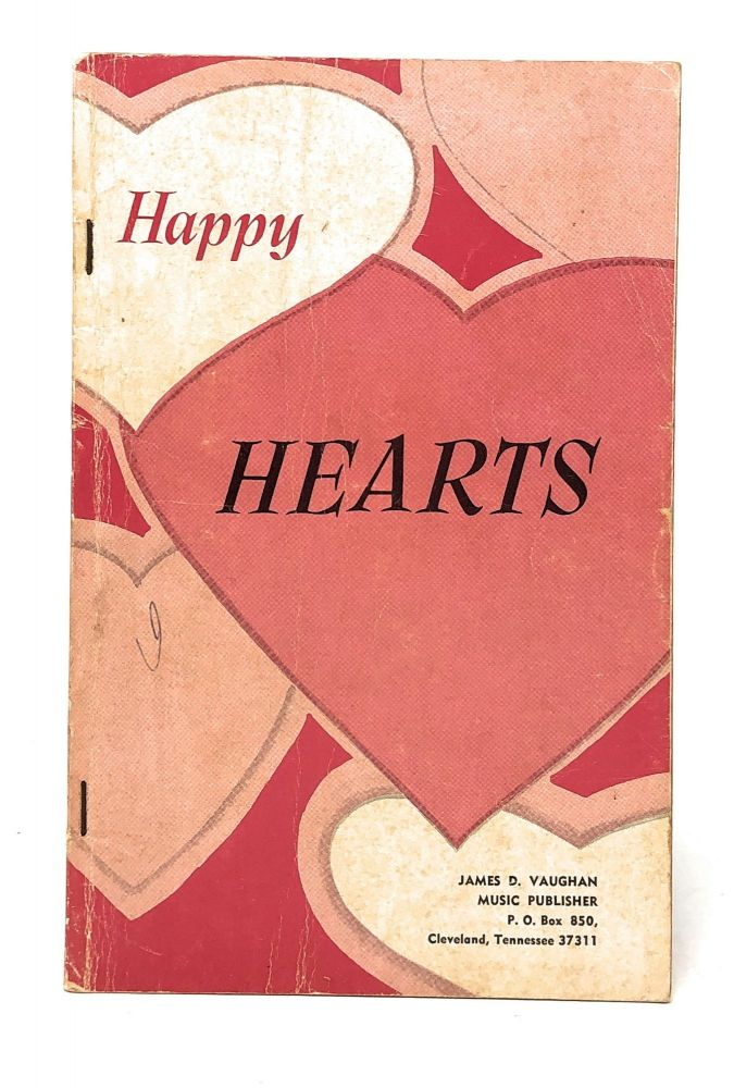 [Shape Notes] Happy Hearts: Our 1966 Song Book for Singing Schools, Singing Conventions, Etc. Rupert Cravens.