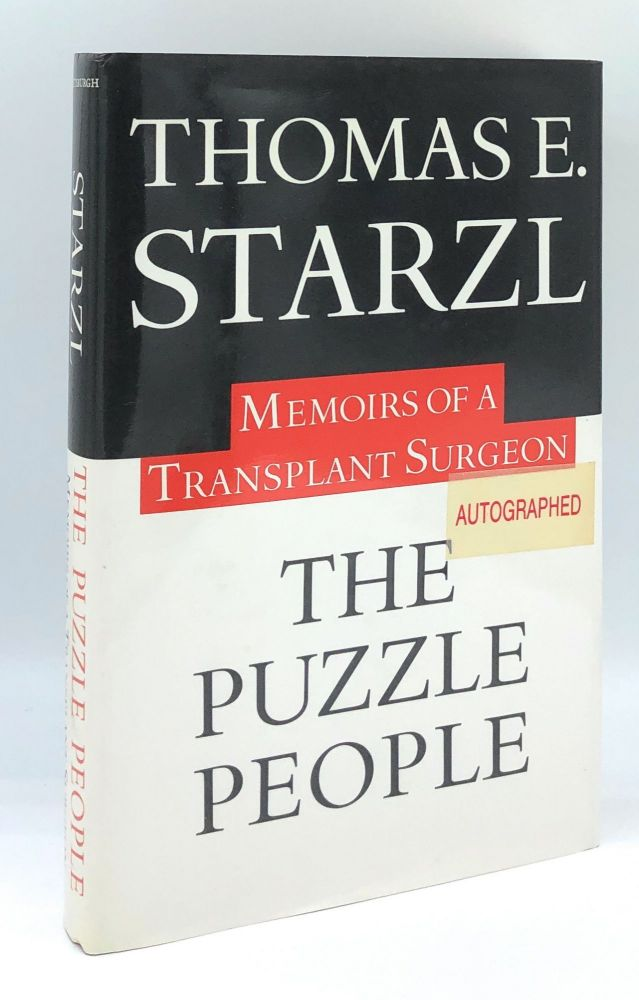 The Puzzle People: Memoirs of a Transplant Surgeon. Thomas E. Starzl.