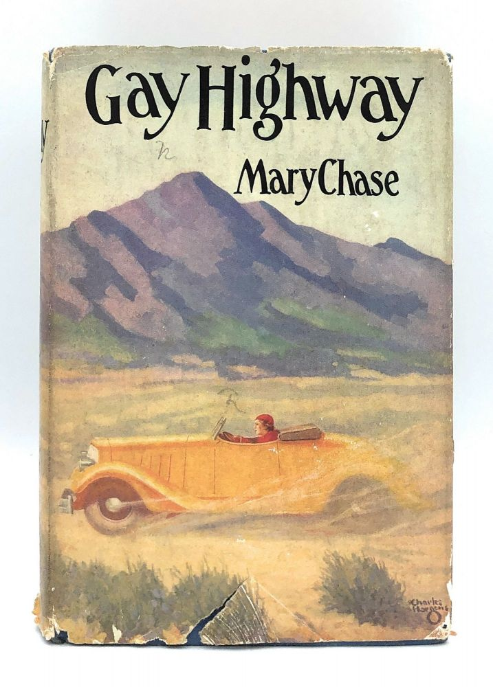 Gay Highway. Mary Chase.