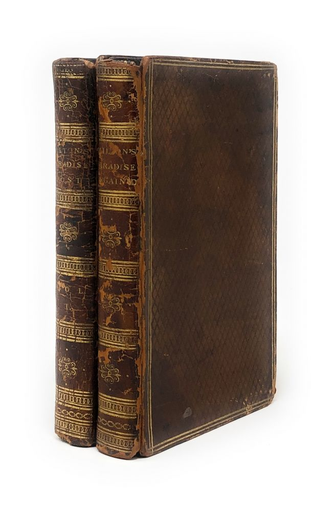 Paradise Lost; A Poem: In Twelve Books, Vol. I [and] Paradise Regain'd; A Poem: In Four Books. To Which is Added, Samson Agonistes [Two Volumes out of a Three Volume Set]. John Milton, Bishop Newton, Rev. John Evans, Notes, Bio.