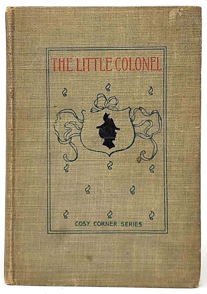 The Little Colonel. Annie Fellows-Johnston, Etheldred B. Barry, Illust.
