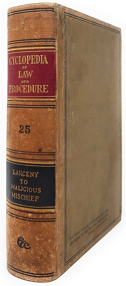 Cyclopedia of Law and Procedure [Volume 25]. William Mack.