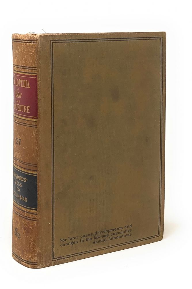 Cyclopedia of Law and Procedure [Volume 27]. William Mack.