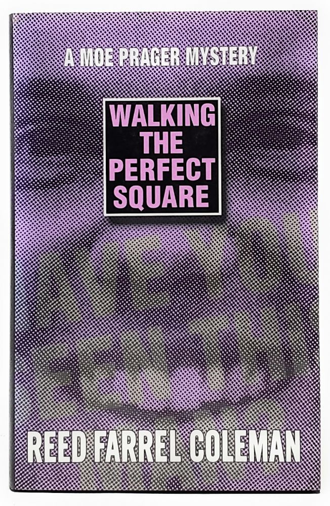 Walking the Perfect Square: A Moe Prager Mystery. Reed Farrel Coleman.