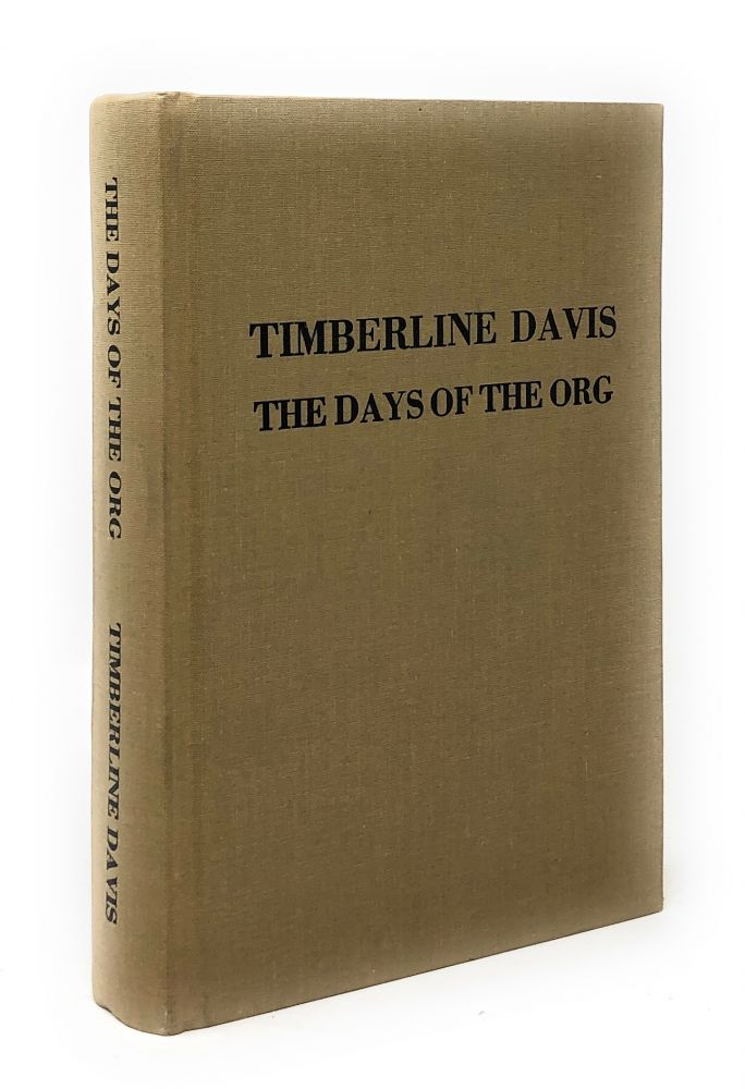 The Days of the Org. Timberline Davis.
