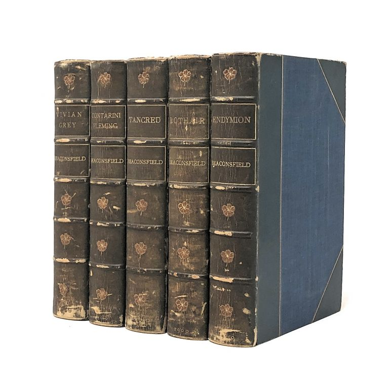 [Morrell Bindings, 5 Vol. Set] Novels and Tales by the Earl of Beaconsfield: Vivian Grey, Contarini Fleming, Tancred, Lothair, [and] Endymion [Five Volume Set]. The Earl of Beaconsfield, Benjamin Disraeli.