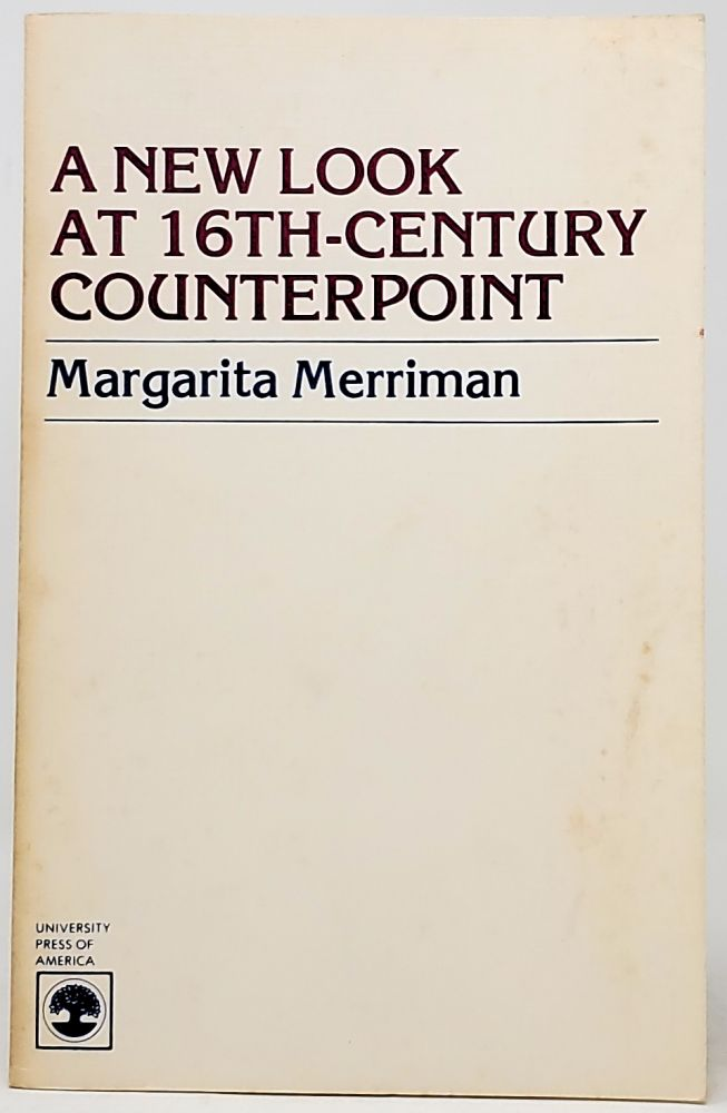 A New Look at 16th-Century Counterpoint. Margarita Merriman.