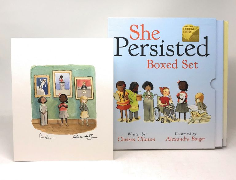 She Persisted Boxed Set with SIGNED Print: She Persisted and She Persisted Around the World. Chelsea Clinton, Alexandra Boiger, Illust.