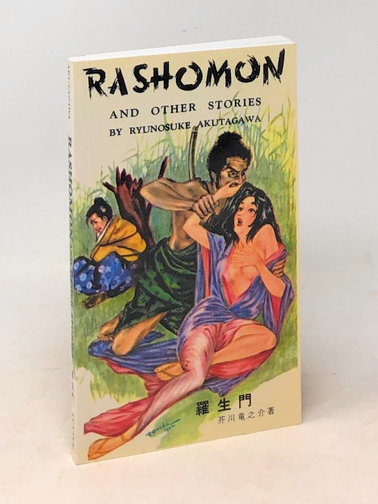 Rashomon and Other Stories. Ryunosuke Akutagawa.