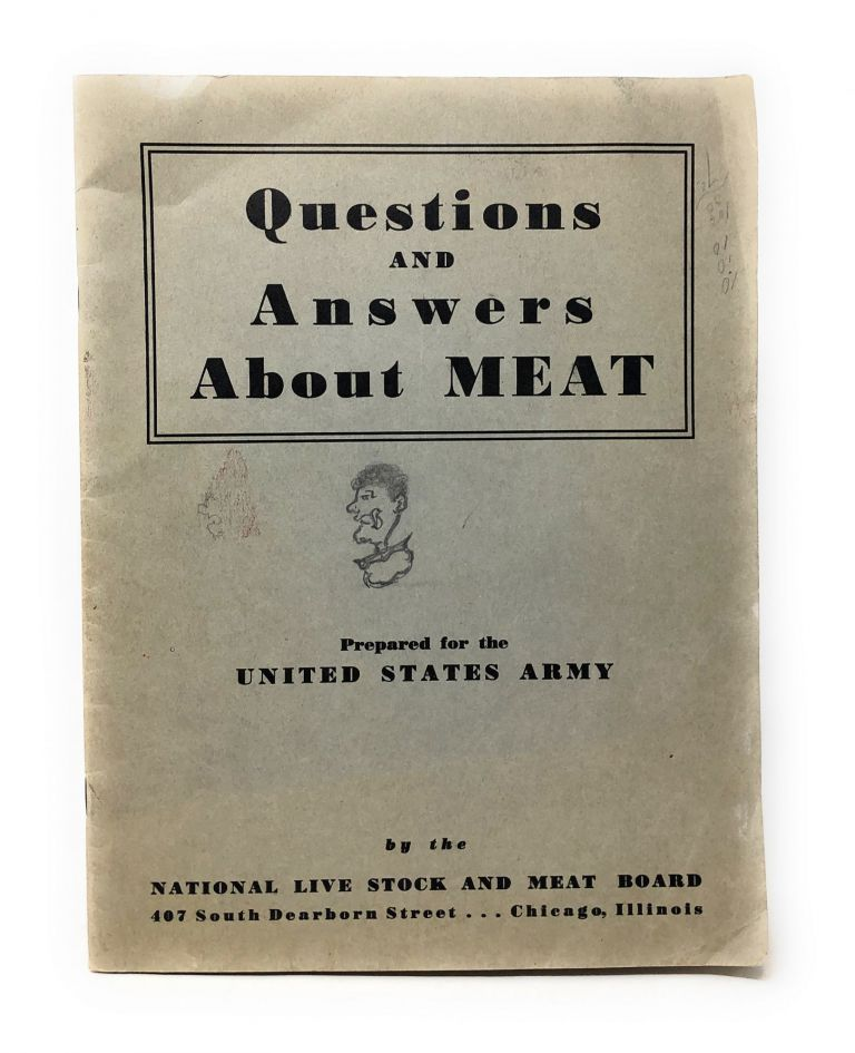 Questions and Answers About Meat : Prepared for the United States Army. National Live Stock, Meat Board.