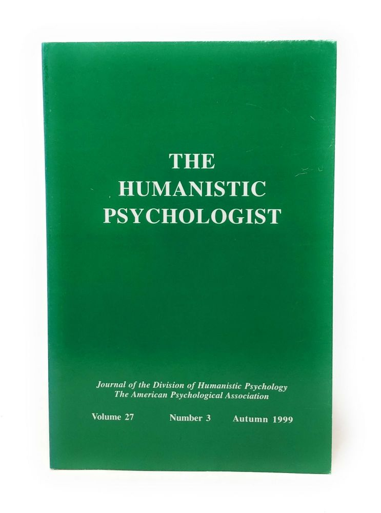 The Humanistic Psychologist Volume 27 Number 3 Autumn 1999. Christopher Aanstoos.