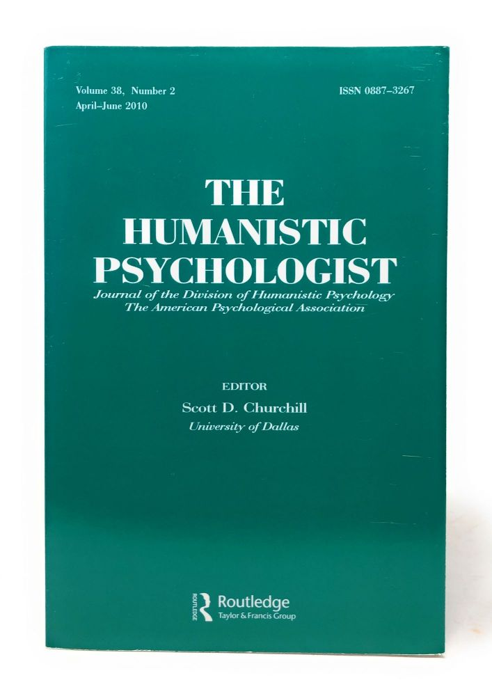 The Humanistic Psychologist Volume 38 Number 2 April to June 2010. Scott D. Churchill.