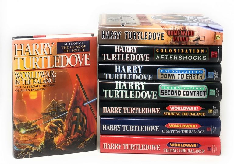 Complete 8 Book Set Worldwar Tetralogy Colonization Trilogy Homeward Bound First Editions. Harry Turtledove.