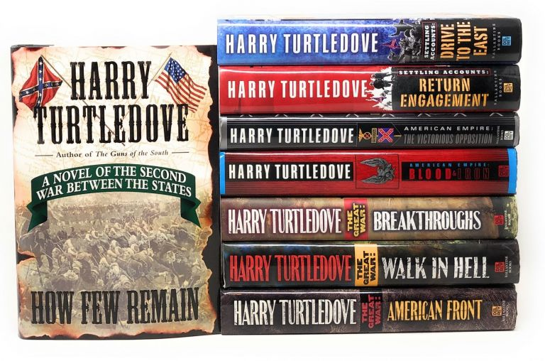 Lot of 8 Books From Timeline 191 Series The Great War American Empire Settling Accounts First Edition. Harry Turtledove.