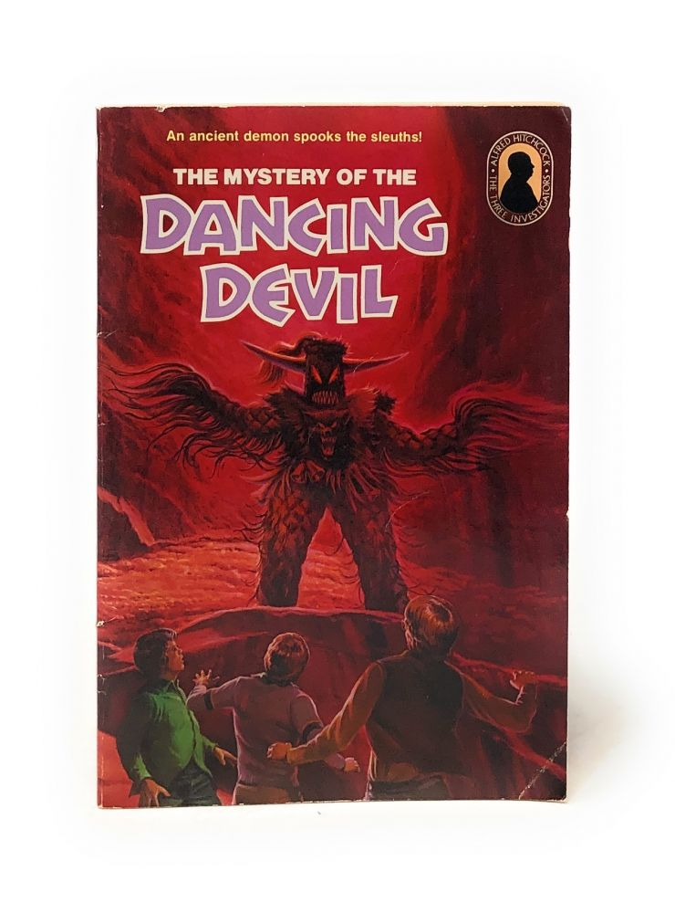 Alfred Hitchcock and the Three Investigators in The Mystery of the Dancing Devil. William Arden, Robert Arthur.