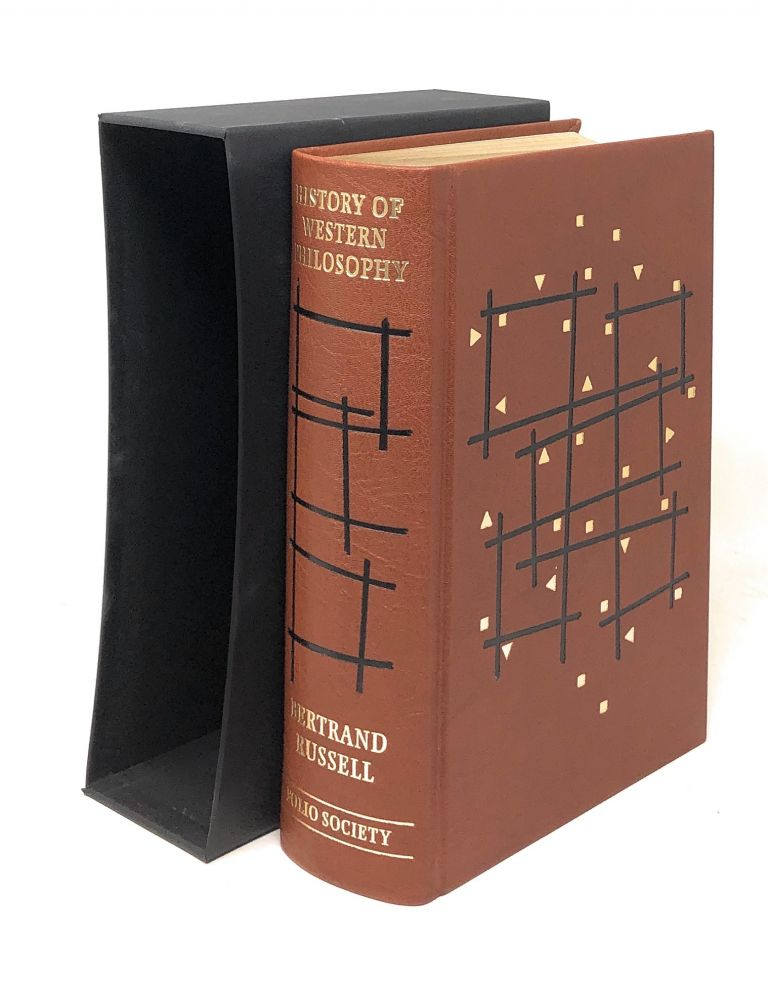 History of Western Philosophy and Its Connection with Political and Social Circumstances from the Earliest Times to the Present Day. Bertrand Russell, A. C. Grayling, Intro.