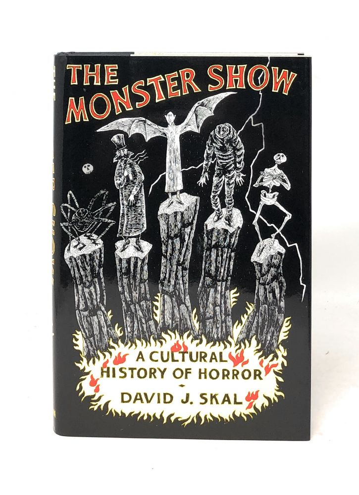 The Monster Show: A Cultural History of Horror. David J. Skal.